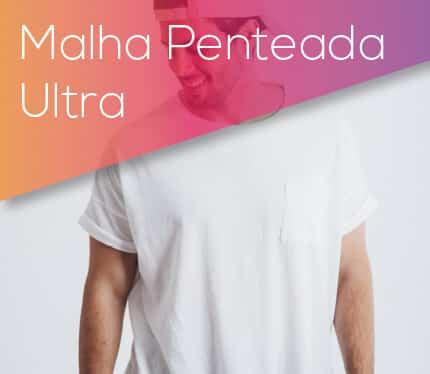 Malha Penteada Ultra